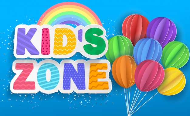 Kid's zoneconcept poster with rainbow and paper balloons, kid's illustration