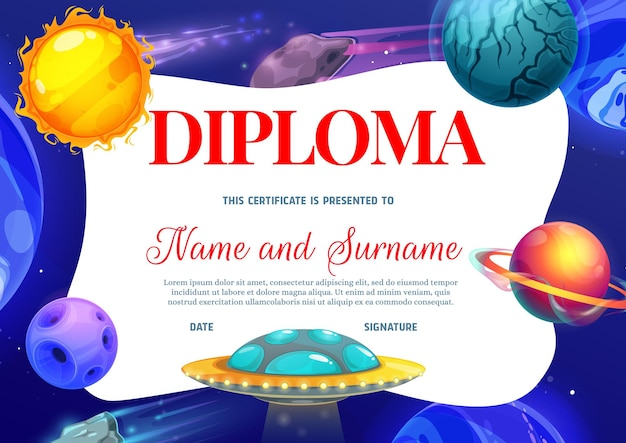 Kids diploma with space planets and ufo. education school or kindergarten vector certificate with futuristic galaxy cosmic world. kid design with alien saucer, achievement cartoon award frame template