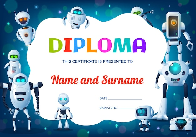 Kids education diploma, cartoon robots, cyborgs or droids certificate of school graduation. student achievement award and course completion gift with modern android bots background frame border