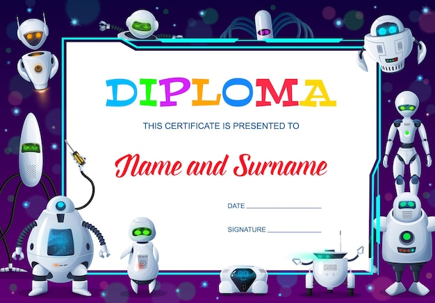 Kids education diploma, cartoon robots and droids certificate. school graduation, course completion diploma, achievement certificate or award with android robots, bots, droids background frame Premium Vector
