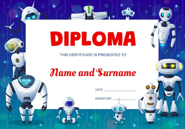 Kids education diploma with cartoon robots, cyborgs and droids background frame. certificate, award or honor gift of student graduation achievement with border of modern robots and android bots Premium Vector