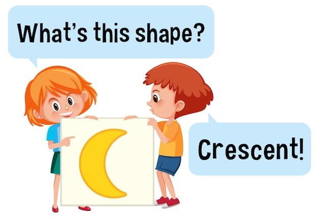 Дети держат баннер в форме полумесяца с шрифтом what this shape