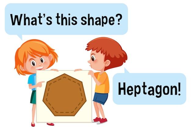 Дети держат баннер в форме семиугольника с шрифтом what this shape