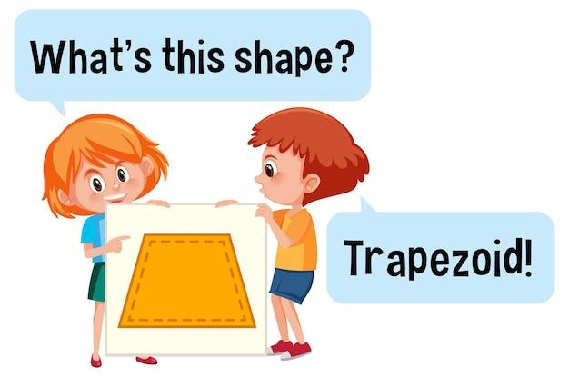 Дети держат баннер в форме трапеции с шрифтом what this shape
