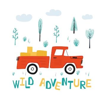 車の赤いピックアップトラックと漫画スタイルのワイルドアドベンチャーのレタリングと子供のポスター。キッズプリントのキュートなコンセプト。デザインはがき、テキスタイル、アパレルのイラスト。ベクター