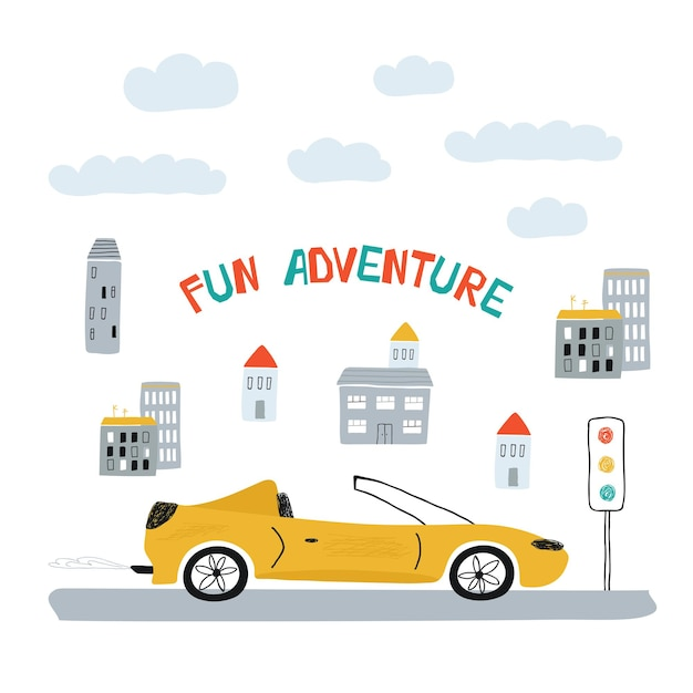 漫画のスタイルで街の黄色い車と子供のポスター。子供のプリントとレタリングのかわいいコンセプト楽しい冒険。デザインはがき、テキスタイル、アパレルのイラスト。ベクター