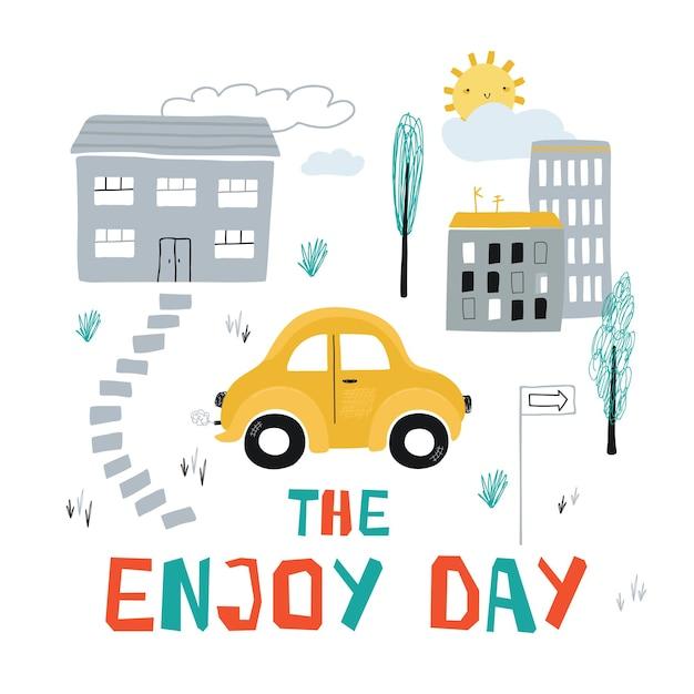 漫画のスタイルで街の黄色い小さな車と子供のポスター。子供のプリントとレタリングのためのかわいいコンセプトエンゴイの日。デザインはがき、テキスタイル、アパレルのイラスト。ベクター