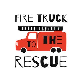 Детская футболка с принтом fire truck. векторная графика футболки мальчиков и текст в стиле каракули. красный огонь симпатичные автомобили, изолированных на белом фоне. принт для детской футболки, текстиля, упаковки, обложки