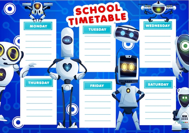 Kids timetable schedule with cartoon robots. school lessons vector weekly planner design with artificial intelligence cyborgs, humanoid and androids. educational time table with ai bots and drones