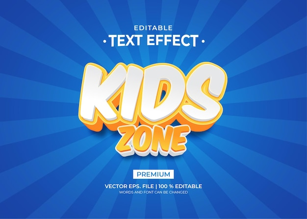 Kids zone editable text effects