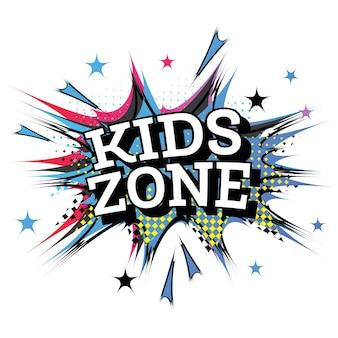 Kids zone word comic text in pop art style