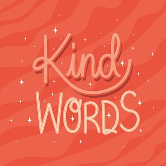 Kind words lettering on red background  illustration