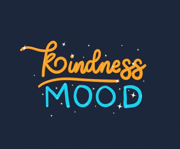 Kindness mood lettering