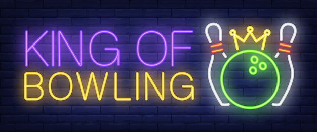 King of bowling neon text, skittles and ball with crown