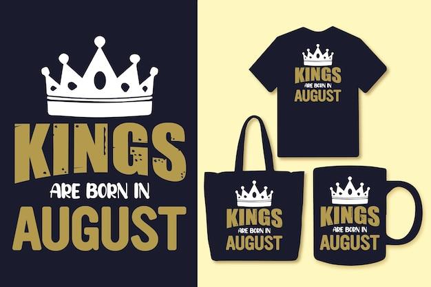 キングスは8月に生まれますタイポグラフィはデザインtシャツと商品を引用します