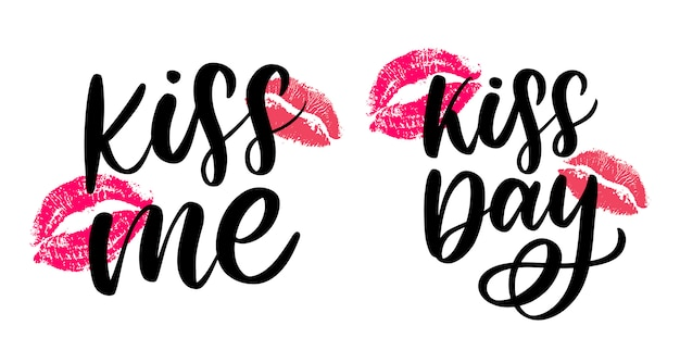 Kiss me and kiss day hand lettering set