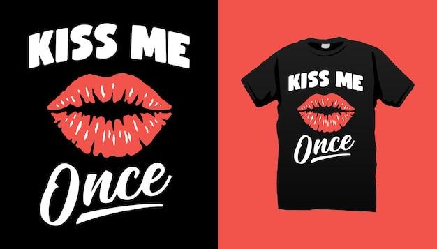 一度キスして
