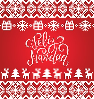Knitted seamless pattern with lettering feliz navidad translated merry christmas. happy holidays pixel endless frame.colorful nativity and new year elements for greeting card template.