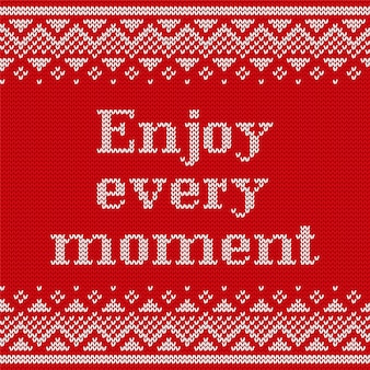 Knitting seamless pattern with text enjoy every moment.