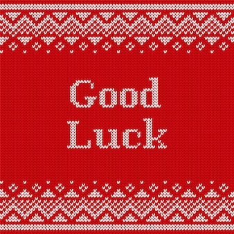 Knitting seamless pattern with text good luck.