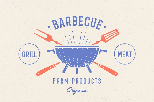 Label or logo for restaurant. logo with grill, bbq or barbecue, grill fork, text barbecue, grill meat, farm products. graphic template logo of restaurant, bar, cafe, food court.  illustration