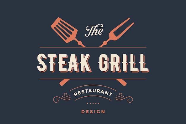 Label of steak grill restaurant