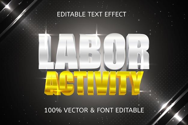 Labor activity style luxury editable text effect