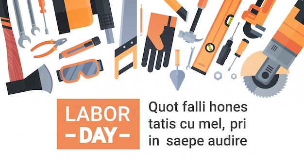 Labor day greeting card over set of repair and construction working tools