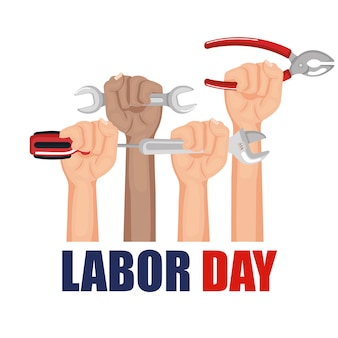 Labor day hands with fists raised tools