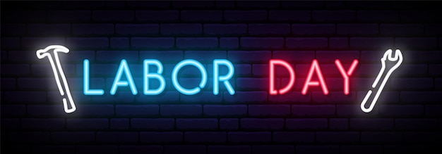 Labor day neon sign.
