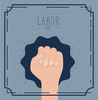 Labor day with hand fist