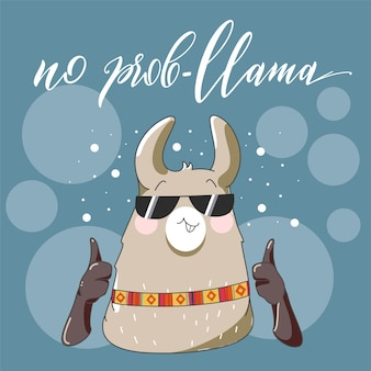 Lama with sun glasses in cartoon style. no problem with lama. hand drawn vector illustration. elements for greeting card, poster, banners. t-shirt, notebook and sticker design