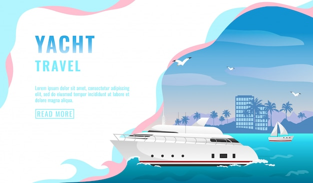 Landing page , banner with luxury yacht travel concept, tourism, white beautiful passenger ship, coastline with skyscrapers and palm trees,