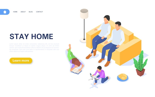 Landing page stay at home. the family is at home in self-isolation or quarantine.