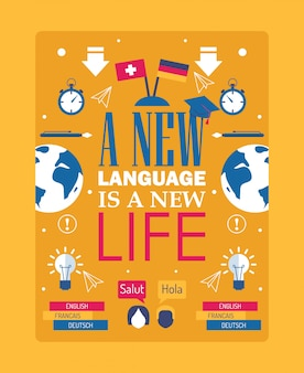 Language learning inspiration poster, typography quote phrase a new language is a new life
