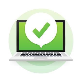 バブルにチェックマークまたはティック通知が付いたラップトップ。承認された選択。チェックマークを受け入れるか承認する