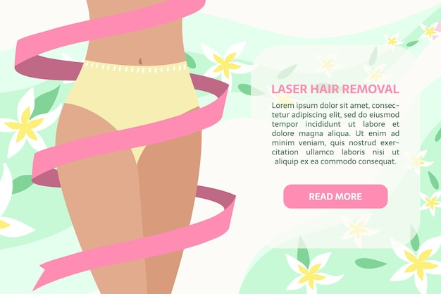 Laser hair removal banner. woman with ribbon around the body, leaves and flowers decoration