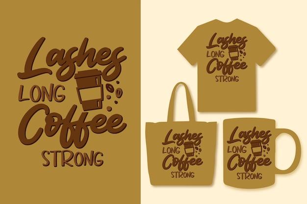 긴 커피 강한 인쇄술 다채로운 커피 인용 디자인을 속눈썹