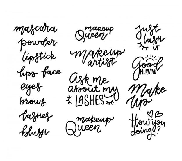 Ресницы, тушь для ресниц, макияж, пудра, помада - набор букв с кавычками или фразами. типографские иллюстрации для декоративных открыток, салона красоты, визажистов, наклеек. модные поговорки в линейном стиле
