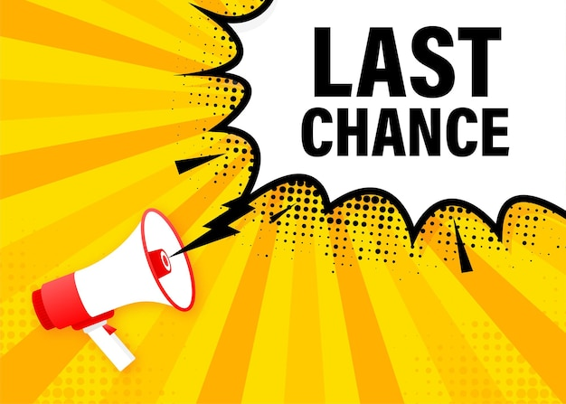 Last chance megaphone yellow banner in flat style.   illustration.