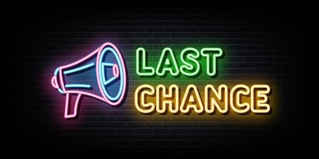 Последний шанс неоновая вывеска неоновый символ