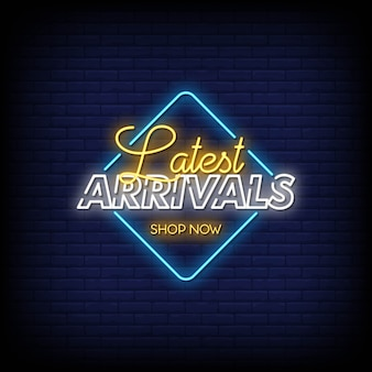 Latest arrivals neon signs style text