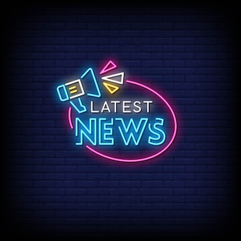 Latest news neon signs style text