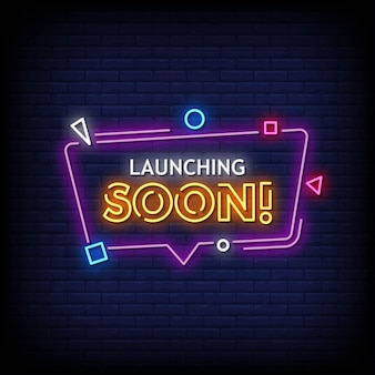 Launching soon neon signs style text
