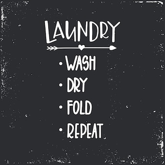 Laundry wash dry fold repeat hand drawn typography