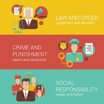 Law and oder crime and punishment social responsibility banners