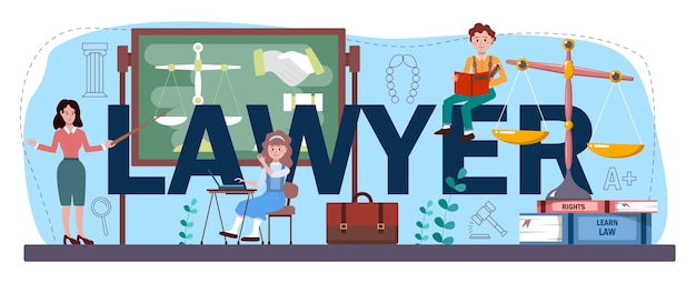 Lawyer typographic header. punishment and judgement education. jurisprudence school course. guilt and innocence idea. vector illustration in cartoon style