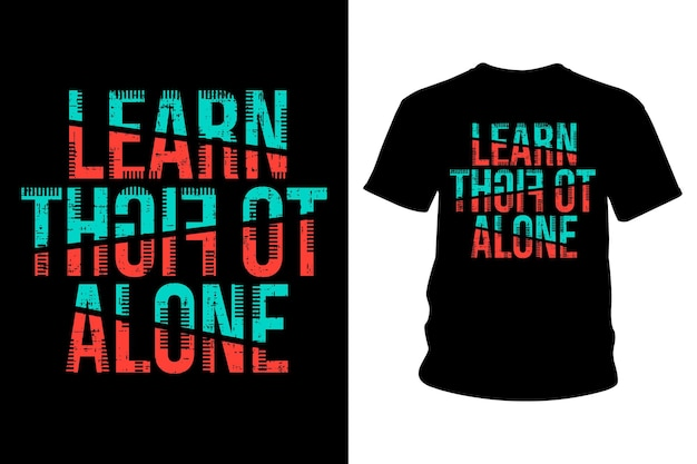 一人でスローガンtシャツのタイポグラフィデザインとの戦いを学ぶ