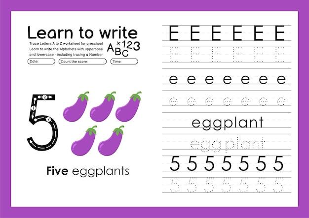 Eナスでアルファベットトレースワークシートとトレース番号を書くことを学ぶ