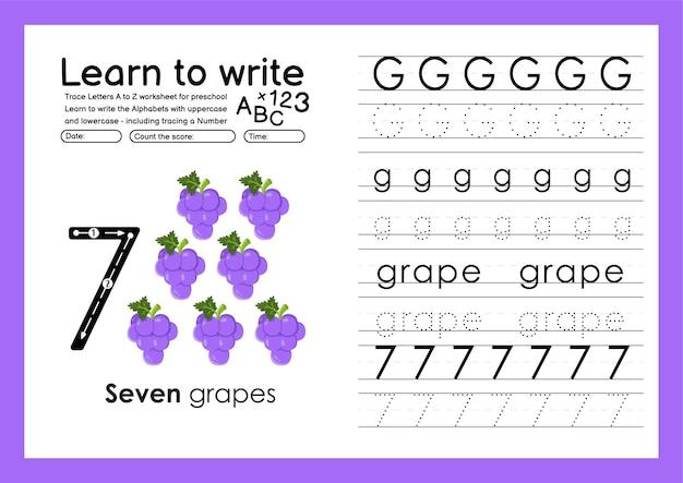 알파벳 추적 워크시트를 작성하고 g 포도로 숫자를 추적하는 방법을 배웁니다.